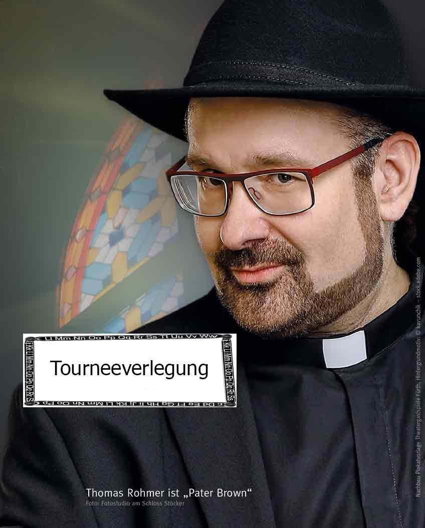 Pater Brown Tourneeverlegung