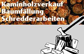 Kaminholz, -verkauf, Baumfällung, Schreddern: Familie Rott